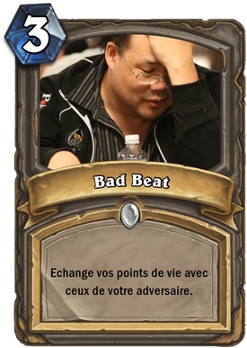 Carte Hearthstone bad beat